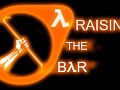 We Need You to Help Raise the Bar!