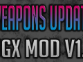 Sneak Peak at MORE New Weapons in UGX Mod v1.1!