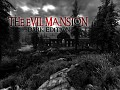The Evil Mansion - Dark Edition (Released)