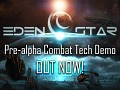 Eden Star Combat Tech Demo release!