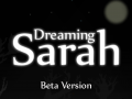 Dreaming Sarah - Early Access