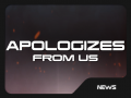 Apologizes from the team
