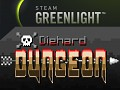 Diehard Dungeon is on Steam Greenlight!