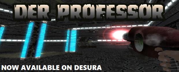 Now Available on Desura - Der Professor