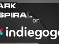 Dark Spiral on IndieGoGo!