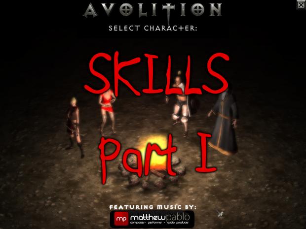 Skills, part one.