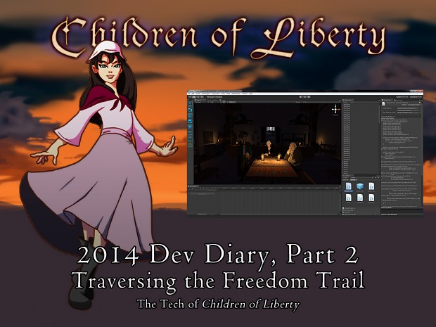 Traversing the Freedom Trail: The Tech of Children of Liberty