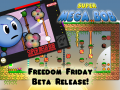 Super Mega Bob & Freedom Friday