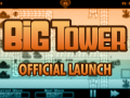 Big Tower official launch
