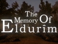 The Memory of Eldurim - Now Available on Steam!