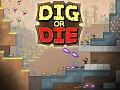 Dig or Die on Steam Greenlight !