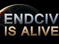 EndCiv is alive