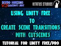Using Unity Free to create a seamless level change with a pre-rendered cutscene