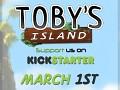 Toby's Island - Kickstarter Launch