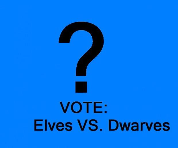 VOTE: elven-dwarven wars