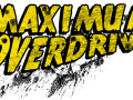"Introducing ""Maximum Overdrive"""
