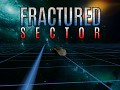 Fractured Sector: Alpha 0.1 Progress Video