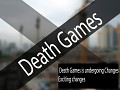 Death Games Changes