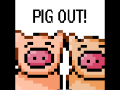 Pig Out! Version 1.21 Released