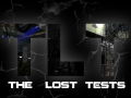 The Lost Tests is on ModDB