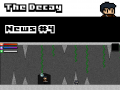 The Decay - News #4