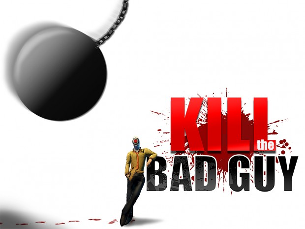 Kill The Bad Guy - Outtakes trailer