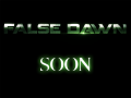 False Dawn is coming.
