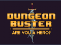 Dungeon Buster on Steam Greenlight!