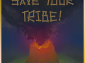 Save your tribe!