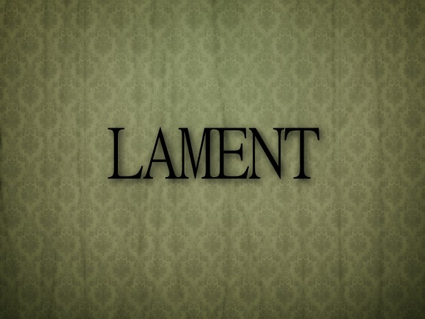 My Plans for Lament and it's Future