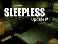 Sleepless - Update #01