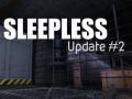 Sleepless - Update #02