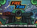 New Trailer, Fire With Fire Tower Attack and Defense