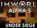 RimWorld Alpha 5 - Under Siege released