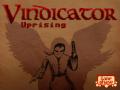 Vindicator: Uprising released!
