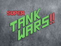 SUPER TANK WARS!! Gameplay Trailer (Round 1)