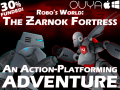 Robo's World: The Zarnok Fortress NOW ON KICKSTARTER