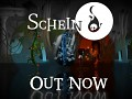 Schein is Out Now
