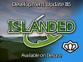 Development Update #6 - Islanded Alpha on Desura!