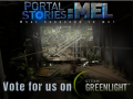 Portal Stories: Mel up for Greenlight voting!