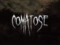 Comatose Dev Update - Kickstarter and Steam Greenlight