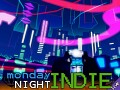 Monday Night Indie 4th Aug
