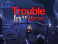 Vampire transformation: Trouble In The Manor Online