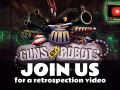 Guns and Robots Retrospection Video HD