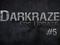Darkraze FPS Update Video #5 Released!