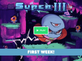 SUPER III Kickstarter/Greenlight