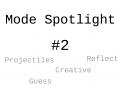 Mode Spotlight #2
