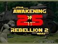 Trailer - Awakening of the Rebellion 2.6
