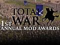 Total War 1st Annual Mod Awards