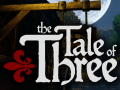 """""""The Tale of Three"""" on Indiegogo!"""